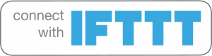 IFTTT Compatible